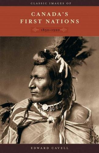 Canada's First Nations 1850-1920