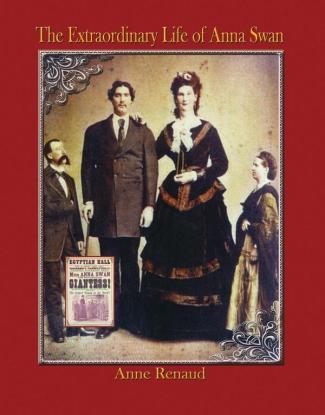 Extraordinary Life of Anna Swan