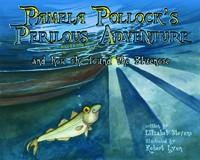 Pamela Pollock's Perilous Adventure