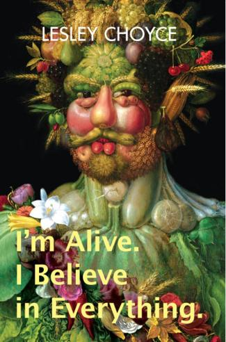 I'm Alive. I Believe in Everything