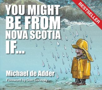 You Might Be from Nova Scotia If …