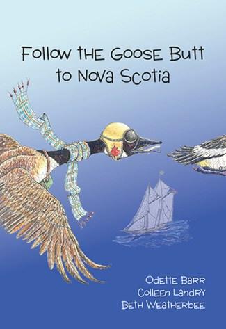 Follow the Goose Butt to Nova Scotia