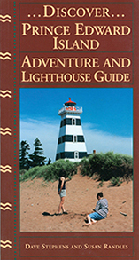 Discover Prince Edward Island Adventure and Lighthouse Guide