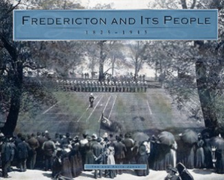 Fredericton And Its People
