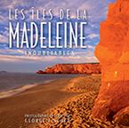 Les Îles de la Madeleine: Inoubliables