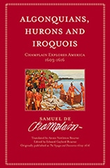 Algonquians, Hurons and Iroquois