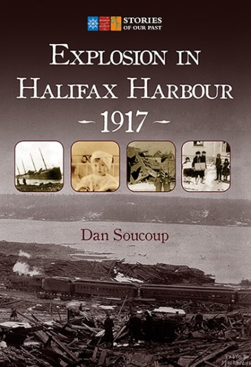 Explosion in Halifax Harbour, 1917 - Nimbus Publishing and Vagrant Press