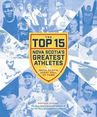 The Top 15: Nova Scotia's Greatest Athletes