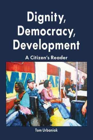 Dignity, Democracy, Development