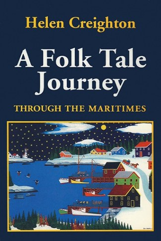 Folk Tale Journey Through the Maritimes
