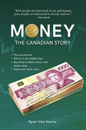 Money : The Canadian Story