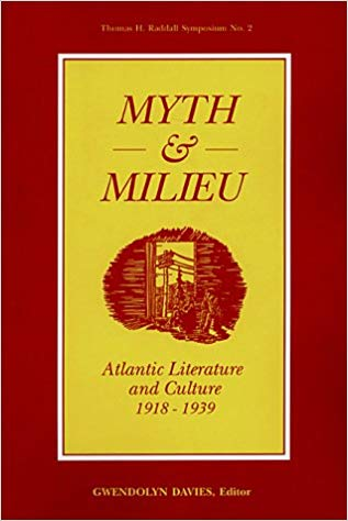 Myth and Milieu: Atlantic Literature and Culture 1918-1939