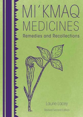 Mi'kmaq Medicines (2nd edition)