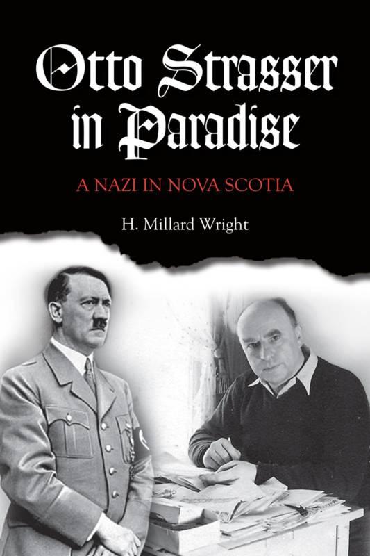 Otto Strasser in Paradise - Nimbus Publishing and Vagrant Press