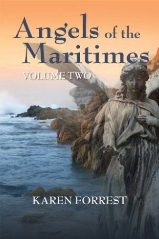 Angels of the Maritimes Volume Two