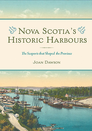 Nova Scotia's Historic Harbours