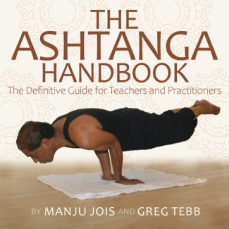 The Ashtanga Yoga Handbook