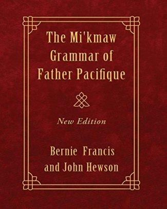 Mi'kmaw Grammar of Father Pacifique