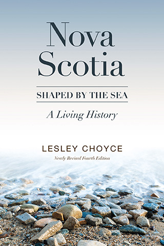 Nova Scotia: Shaped by the Sea