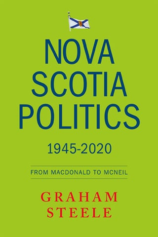 Nova Scotia Politics 1945-2020