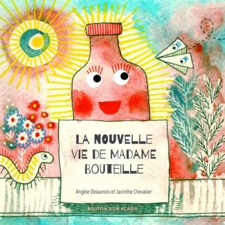 La nouvelle vie de Madame Bouteille (Madam Bottle's New Life)