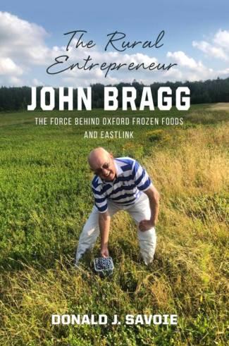The Rural Entrepreneur: John Bragg
