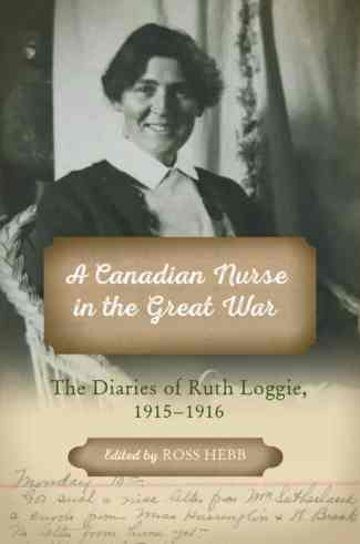 A Canadian Nurse in the Great War