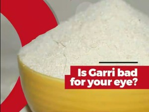Does drinking garri affects the eyes? See the Effect of garri on the eye