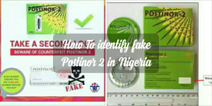How To identify fake Postinor 2 in Nigeria