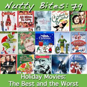 Nutty Bites 79: Holiday Movies