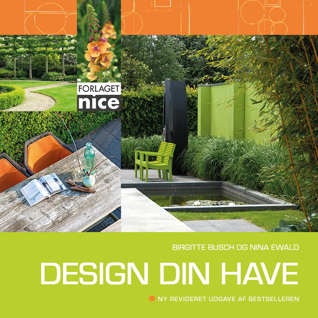 Design din have, Af Birgitte Busch og Nina Ewald