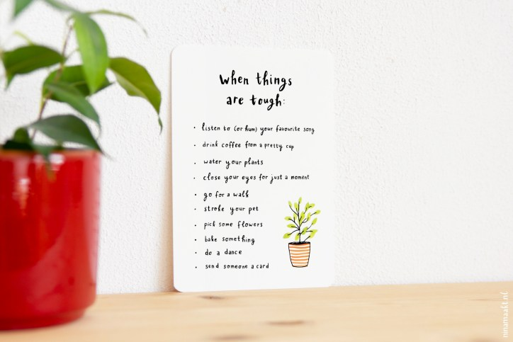 ninamaakt postcard 'when things are tough'