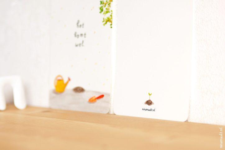 ninamaakt postcard - 'Het komt wel.'
