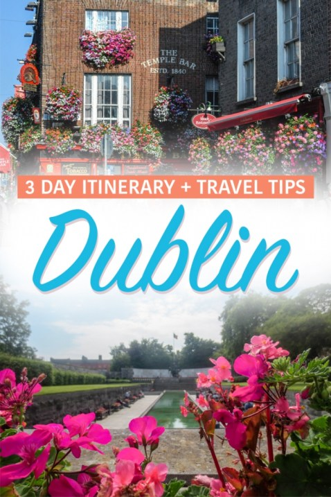 Dublin 3 Day Itinerary and Travel Tips Pin