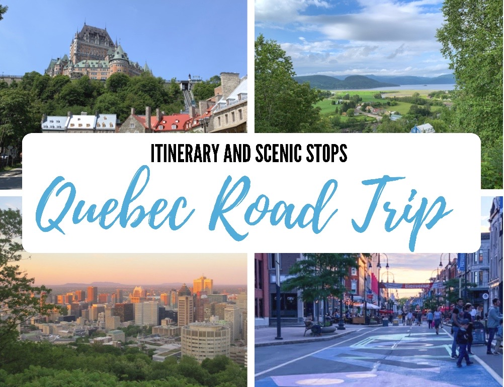 Quebec Road Trip Itinerary (with Scenic Stops)