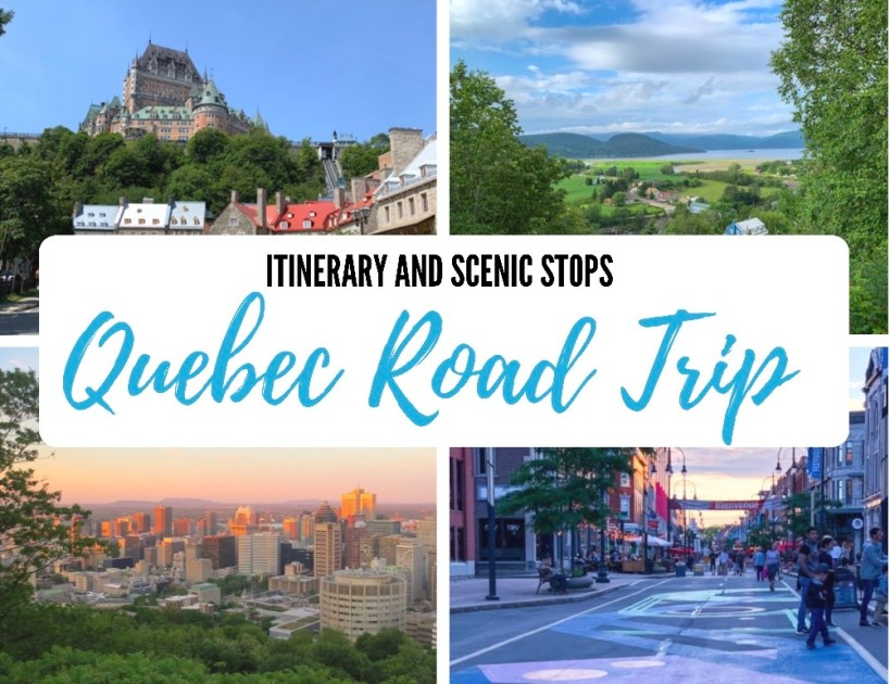 Quebec Road Trip Itinerary