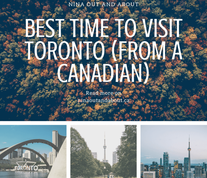 Best Time to Visit Toronto (from a Canadian)