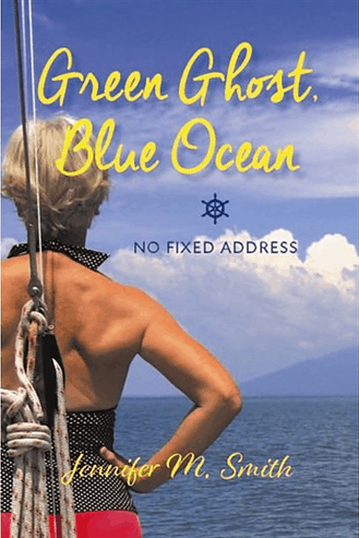 Green Ghost, Blue Ocean: Ultimate Adventure Travel Book