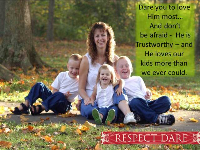 But What if You Love Your Kids More Than God? ⋆ The RESPECT