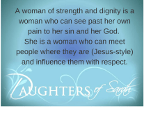 A woman of strength and dignity is a