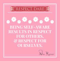 Being self-aware results in respect for