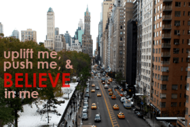 Uplift Me, Push Me, and Believe in Me