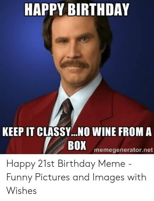 21st Birthday Meme That Make You Laugh Nine Bro