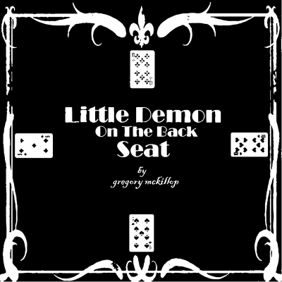 Gregory McKillop - Little Demon On The Back Seat - cover