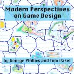 Modern Perspectives on Game Design
