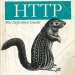 HTTP, The Definitive Guide