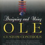 Designing and Using OLE Custom Controls