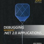 Debugging Microsoft .NET 2.0 Applications