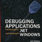 Debugging Applications for Microsoft .NET and Windows