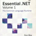 Essential .NET Volume 1